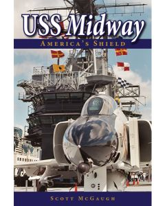 USS Midway: America's Shield [Autographed Copy]